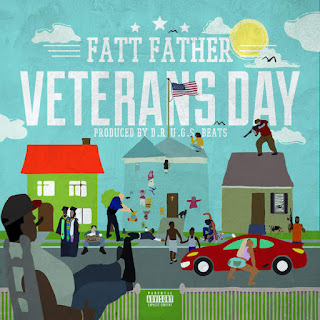 Fatt Father - Veterans Day (2016) - Album Download, Itunes Cover, Official Cover, Album CD Cover Art, Tracklist