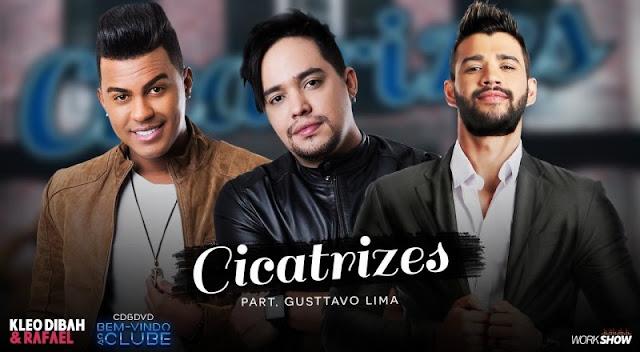 Kleo Dibah e Rafael - Cicatrizes Part. Gusttavo Lima