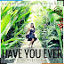 Mr Brian Power - Have You Ever FT Rebecca Scales  (Vocal) (2D!7) [Download]