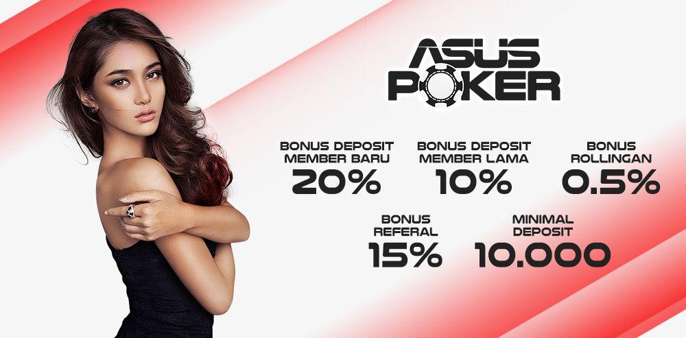bonus ASUSPOKER   Bandar Poker Terbaik dan Terpercaya 2019