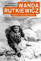 http://lubimyczytac.pl/ksiazka/4861795/wanda-rutkiewicz-jeszcze-tylko-jeden-szczyt