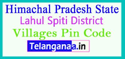 Lahul Spiti District Pin Codes in Himachal Pradesh State