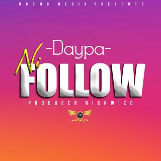 Download Mp3 | Daypa - Ni Follow (Singeli)
