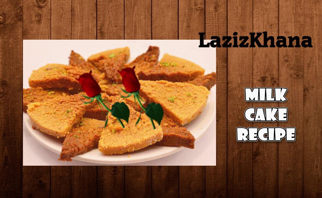 Cake Ki Recipe Kadai Mein: Milk Cake Recipe In Roman English