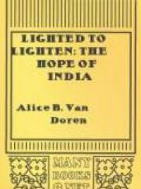 Lighted to Lighten: the Hope of India