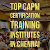 Top CAPM Certification Training Institutes in Chennai