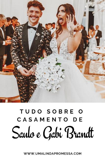 Casamento de Saulo Poncio e Gabi Brandt