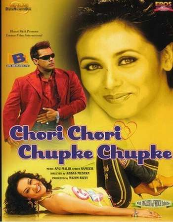Poster Of Chori Chori Chupke Chupke 2001 Hindi 500MB DVDRip 720p ESubs HEVC Watch Online Free Download Worldfree4u