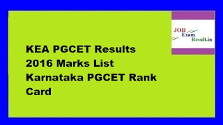 KEA PGCET Results 2016 Marks List Karnataka PGCET Rank Card