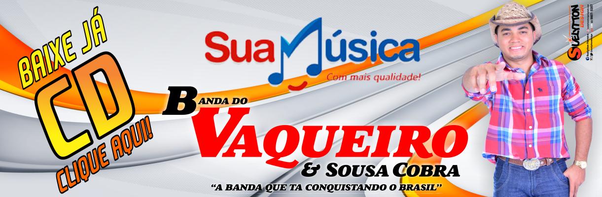 d7af9e729b1 Banda do Vaqueiro   Sousa Cobra  AGENDA