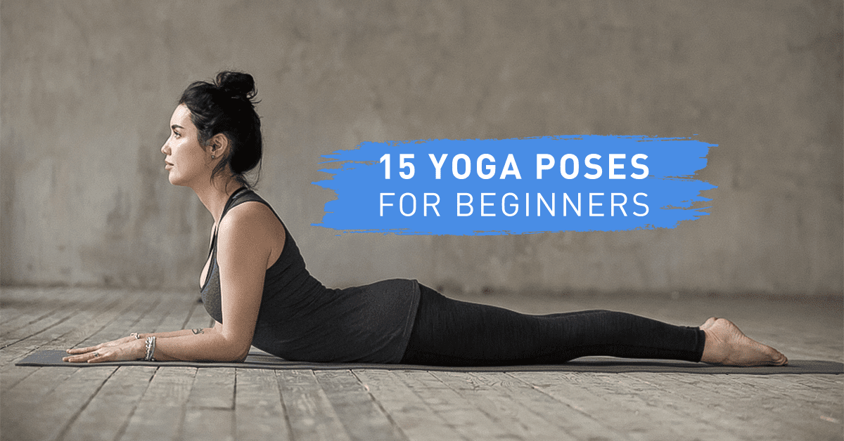 Fitcanal 15 Simple Yoga Poses for beginners