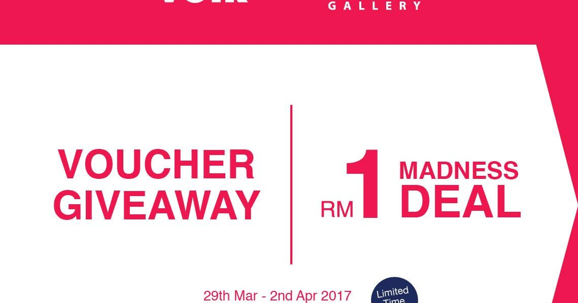 VOIR Gallery & Boutique RM1 Madness Deal (First 100 12PM