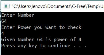 Program to check whether the given number is power of an integer or not