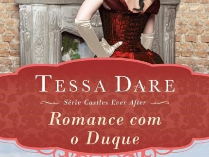 [Resenha] Romance com o duque - Tessa Dare - Castles Ever After #1