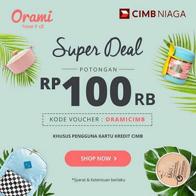 Super Deal CIMB Niaga – Orami