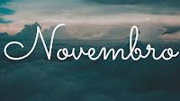 Novembro Vou Começar Novembro com essa Frase.