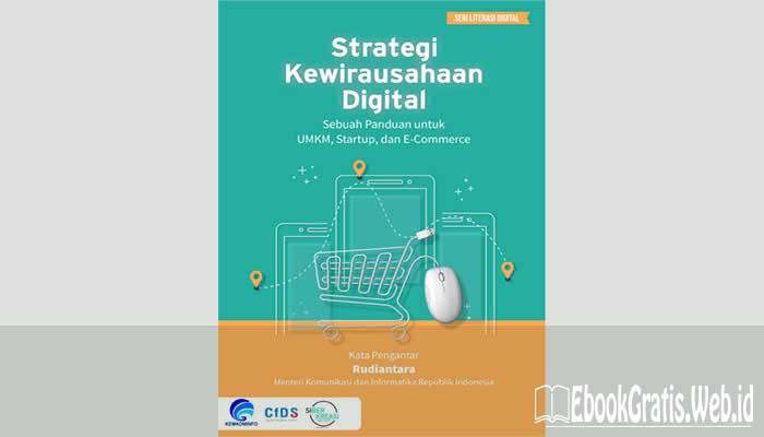 Ebook Strategi Kewirausahaan Digital Sebuah Panduan Untuk Umkm, Startup, Dan E-Commerce