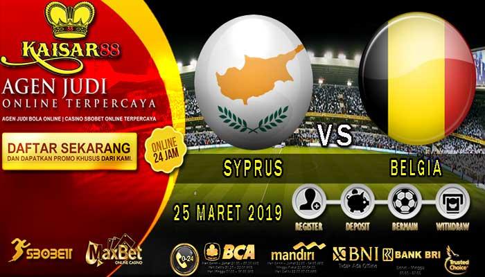 PREDIKSI BOLA TERPERCAYA SYPRUS VS BELGIA 25 MARET 2019
