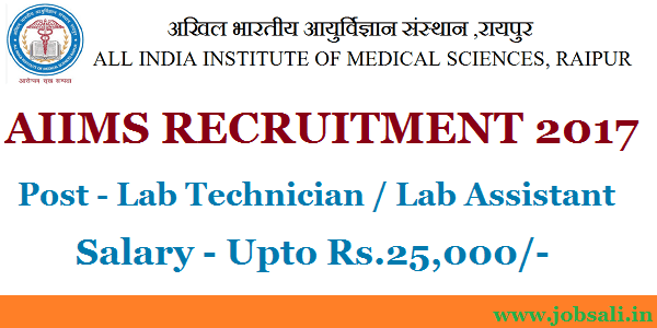 AIIMS Raipur Recruitment, AIIMS Lab Technician Jobs, AIIMS Vacancy