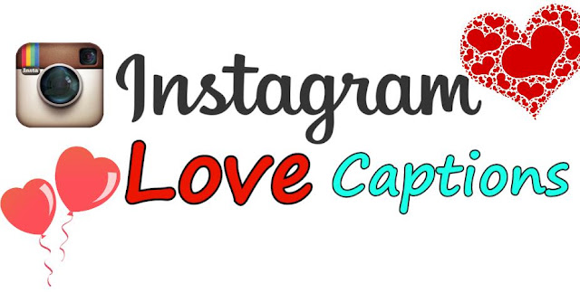 instagram love captions, love captions for instagram, love captions instagram