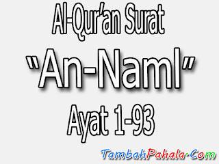 bacaan surat an-naml, terjemahan surat an-naml, latin surat an-naml, belajar surat an-naml