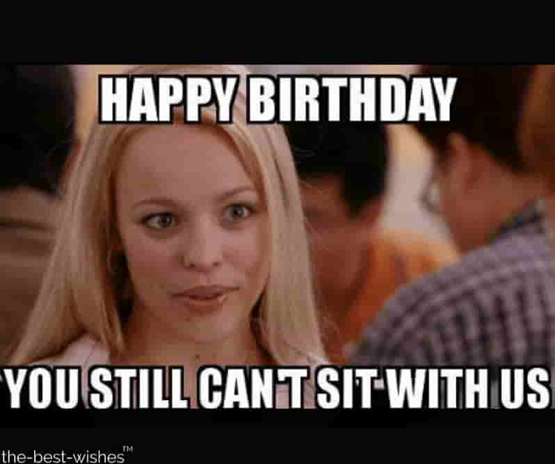 regina george hilarious memes for birthday