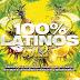 100% Latinos Vol.2 (2016)