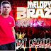 CD DJ MATHEUS - MELODY MARÇO DE 2019