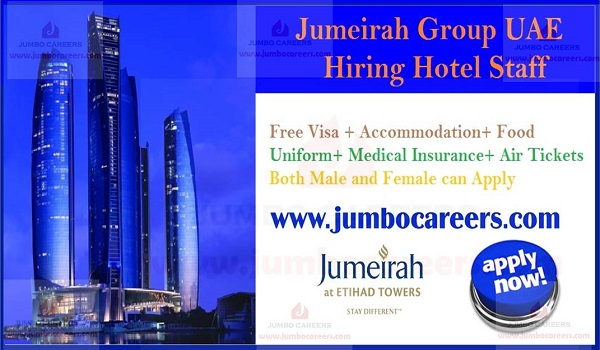 UAE hotel jobs with accommodation, 5 star hotel jobs in UAE,