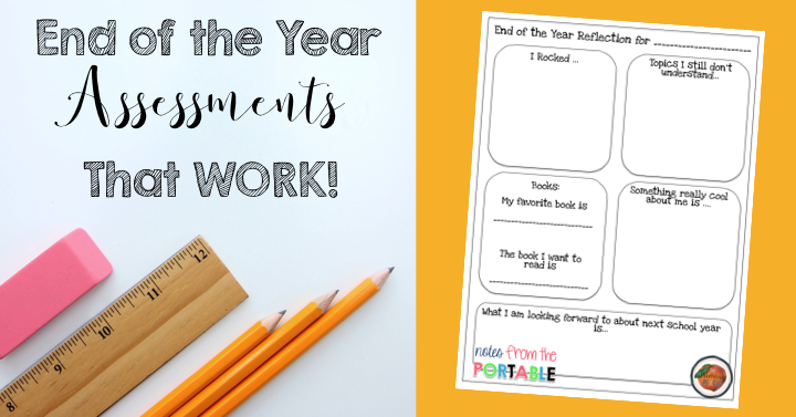Notes From the Portable End of the Year Student SelfAssessment – Student Self Assessment