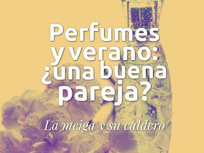 Perfumes y verano: ¿una buena pareja?