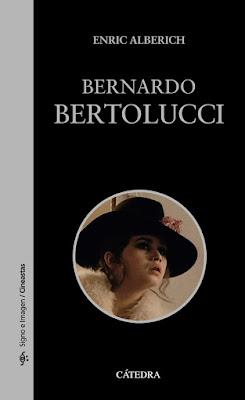 Bernardo Bertolucci, Editorial Cátedra