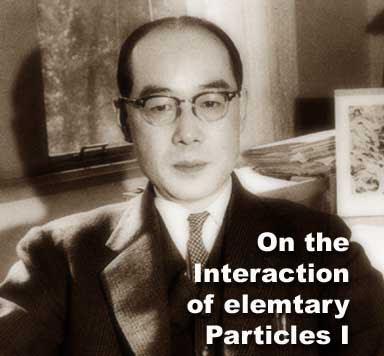 A brief biography of Hideki Yukawa
