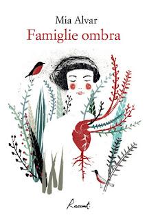 copertina di Famiglie Ombra di Mia Alvar