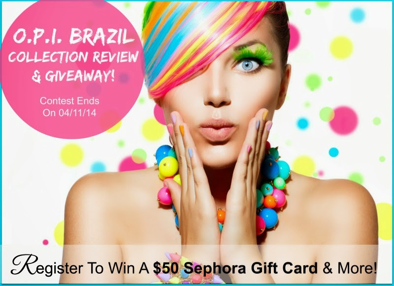 OPI brazil collection review & giveaway by barbies beauty bits & tanias all about you