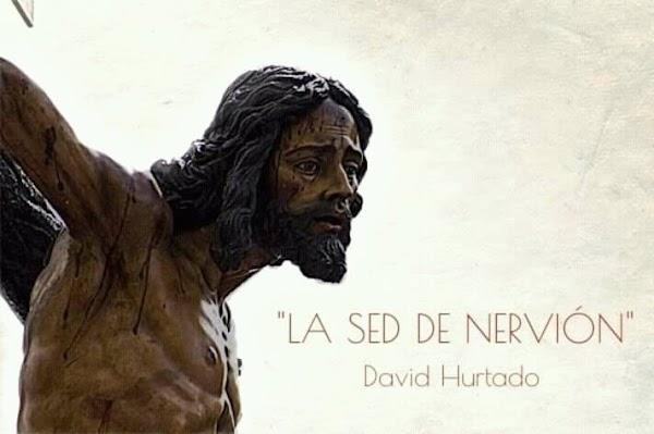 """""""La Sed de Nervión""""  nueva marcha de David Hurtado"""
