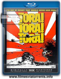 Tora! Tora! Tora! (Versão Estendida) Torrent