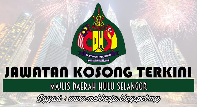 Jawatan Kosong Terkini 2016 di Majlis Daerah Hulu Selangor