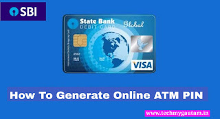 SBI RINB: How To Generate  ATM PIN Online Using Internet Banking