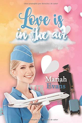Love is in the air de Mariah Evans