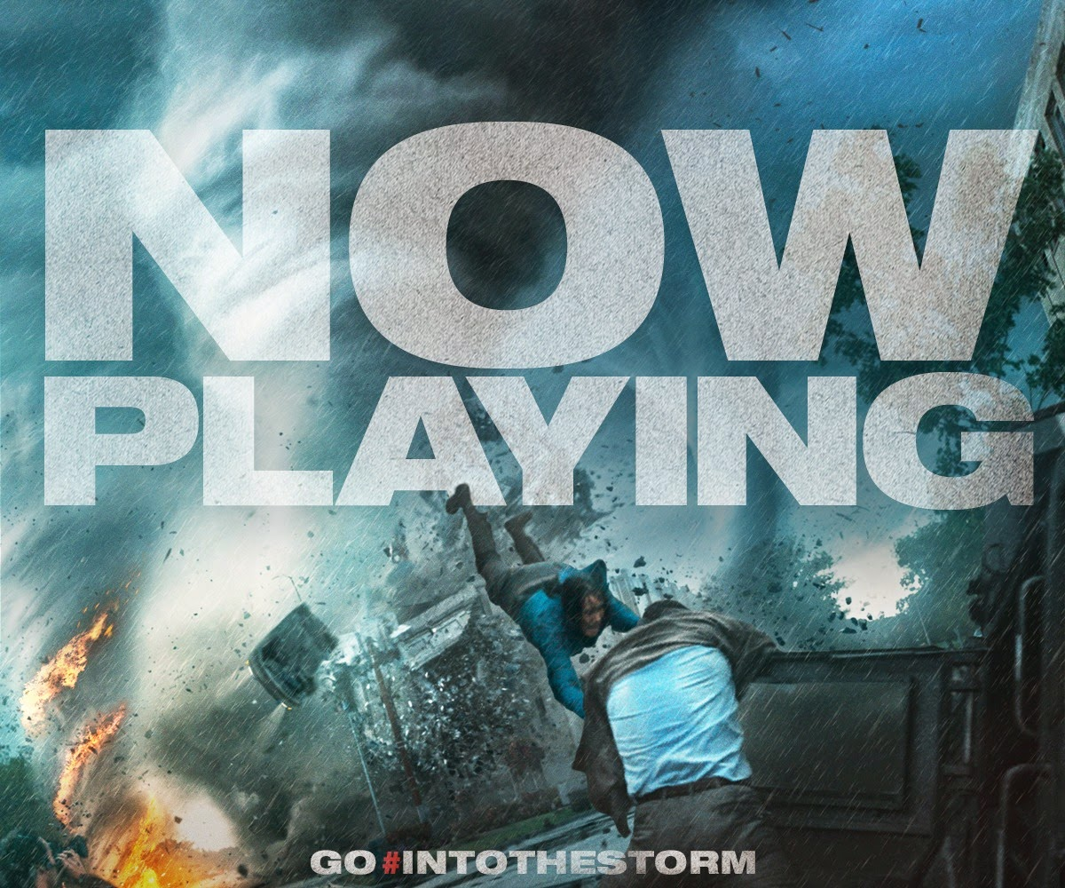 #IntoTheStorm Now Playing
