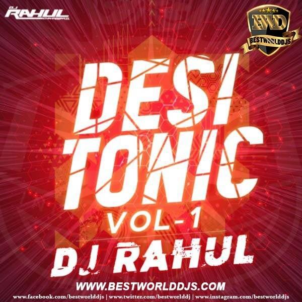Rooh Remix DJ Rahul X DJ Hema, Desi Tonic Vol.1 Dj Rahul