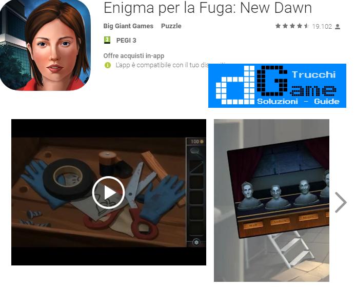 Soluzioni Enigma per la Fuga: New Dawn  livello  1  2  3  4  5  6  7  8  9 10 | Trucchi e  Walkthrough level