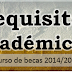 Requisitos académicos de las Becas Mec 2014/2015
