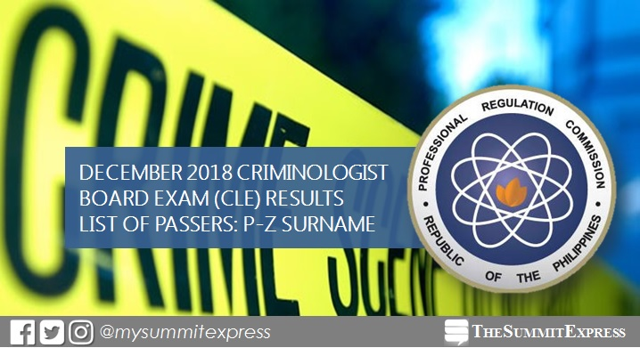 P-Z Passers: December 2018 Criminologist board exam CLE result
