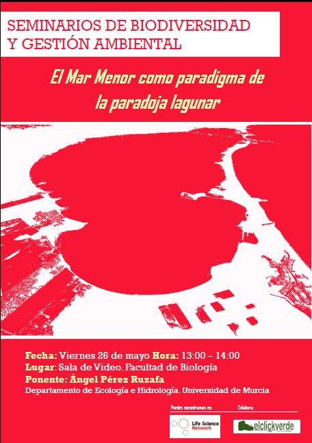 """Conferencia: """"El Mar Menor como paradigma de la paradoja lagunar""""."""