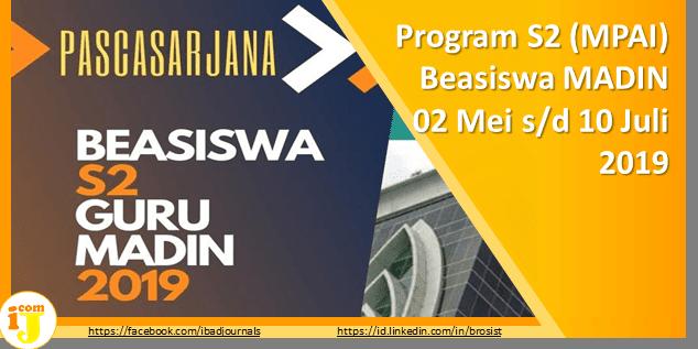 Program S2 (MPAI) Beasiswa MADIN 2019