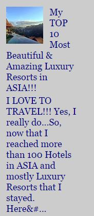 Top 10 Luxury Resorts in ASIA