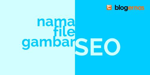 Nama File Gambar yang SEO Friendly untuk Blog