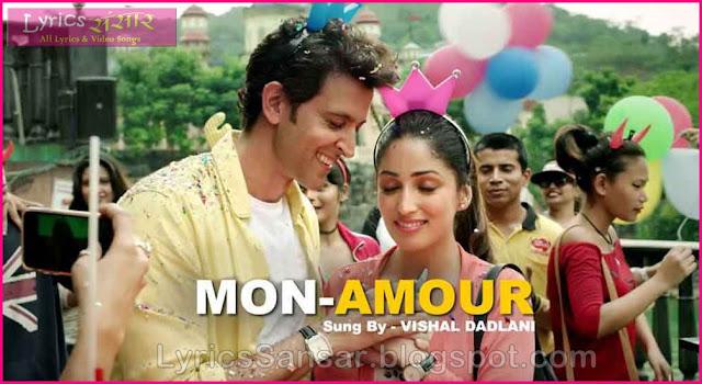 Mon Amour Lyrics : KAABIL | Hrithik Roshan & Yami Gautam